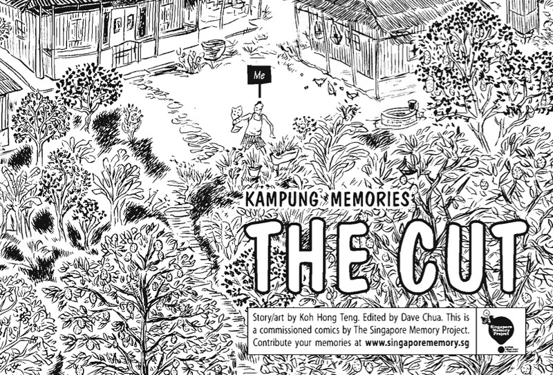 """""""The Cut"""" and the fruit trees of Kampong Chai Chee"""