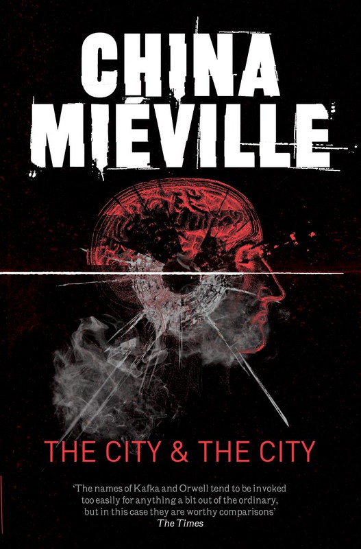 """The Stories that we Grew up on – """"The City and the City"""" by China Miéville"""